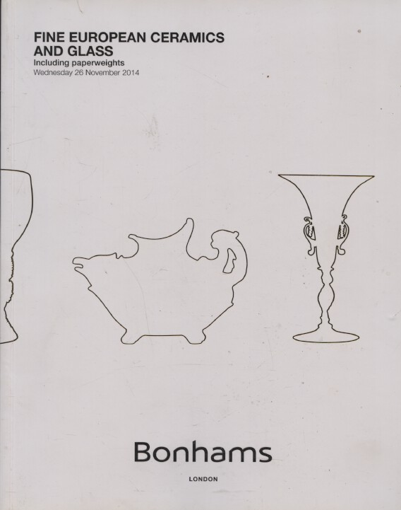 Bonhams November 2014 Fine European Ceramics & Glass & Paperweights
