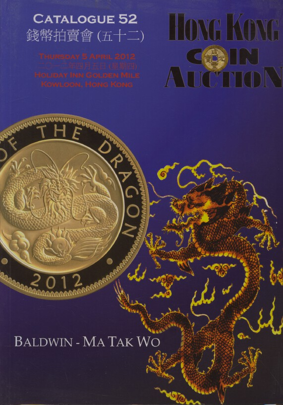 Baldwin-MaTakWo April 2012 Coins & Banknotes inc. Chinese Coins and Banknotes