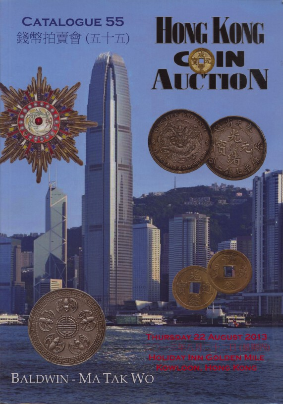 Baldwin-MaTakWo Aug 2013 Coins & Banknotes inc Chinese & Asian Coins & Banknotes