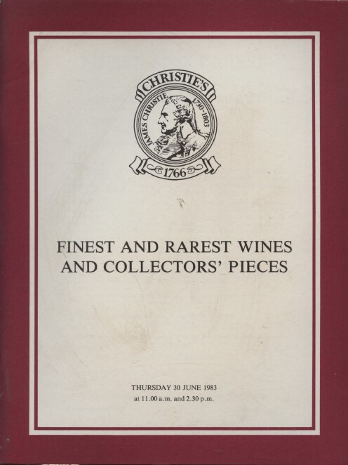 Christies June 1983 Finest & Rarest Wines & Collectors' Pieces