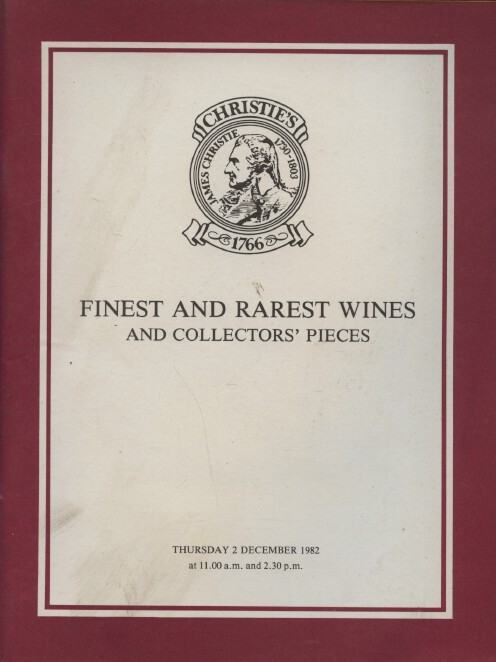 Christies December 1982 Finest & Rarest Wines & Collectors' Pieces