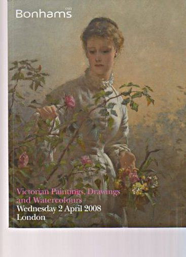 Bonhams 2008 Victorian Paintings, Drawings & Watercolours