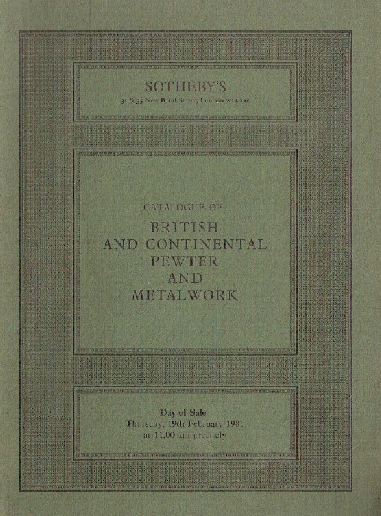 Sothebys February 1981 British & Continental Petwer and Metalwork