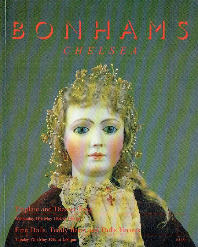 Bonhams May 1994 Tinplate & Diecast Toys, Fine Dolls, Teddy Bears