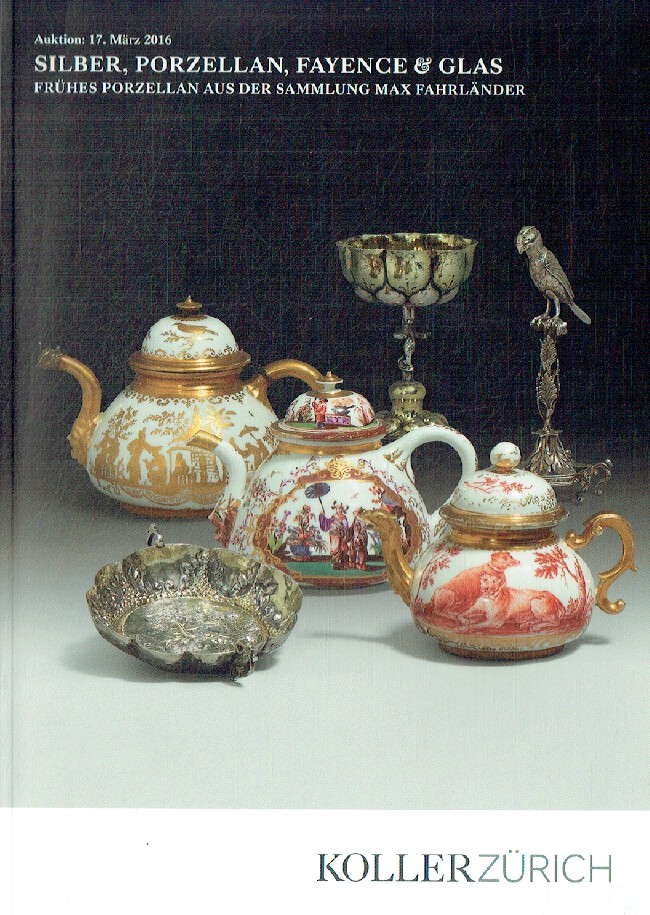 Koller March 2016 Silver, Faience & Glass - Max Fahrlander Collection
