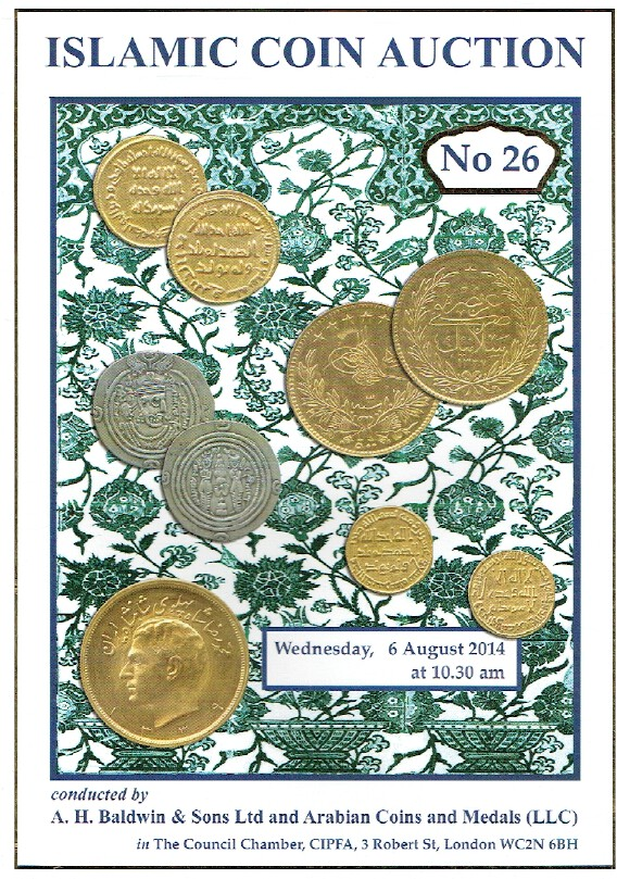 Baldwins August 2014 Islamic Coins and Medals