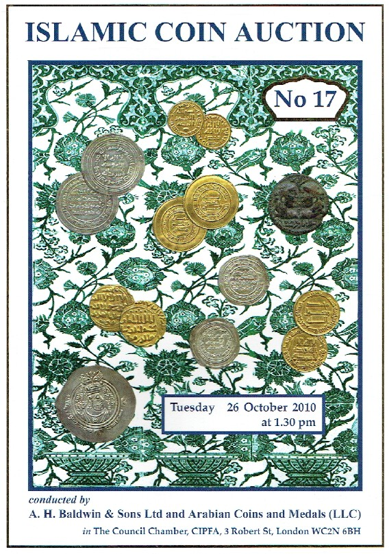Baldwins October 2010 Islamic Coins and Medals