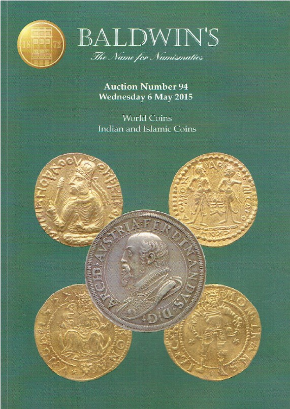 Baldwins May 2015 World Coins, Indian & Islamic Coins