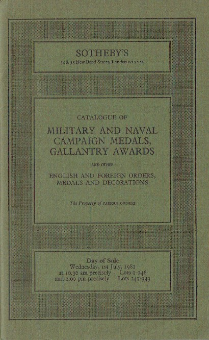 Sothebys July 1981 Military & Naval Campaign Medals, Gallantry Awards etc.
