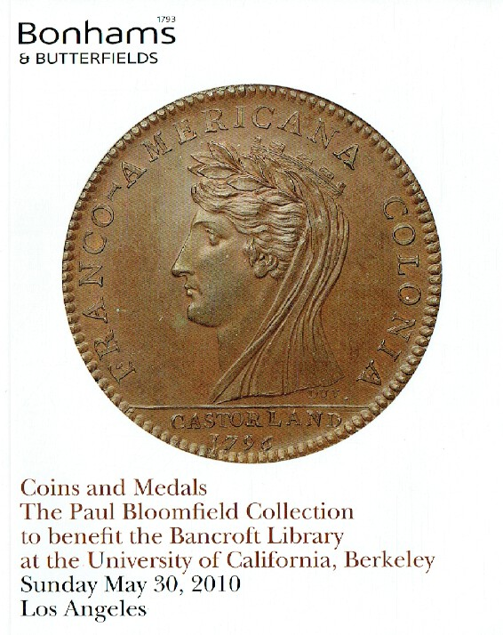 Bonhams & Butterfields May 2010 Coins & Medals - Paul Bloomfield Collection