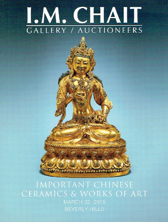 I.M. Chait March 2015 Important Chinese Ceramics & Works of Art