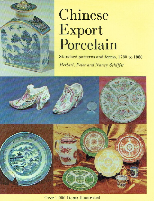Schiffer 1975 Chinese Export Porcelain Standard Patterns & Forms, 1780 to 1880