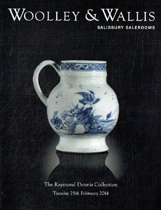 Woolley & Wallis February 2014 The Raymond Dennis Collection