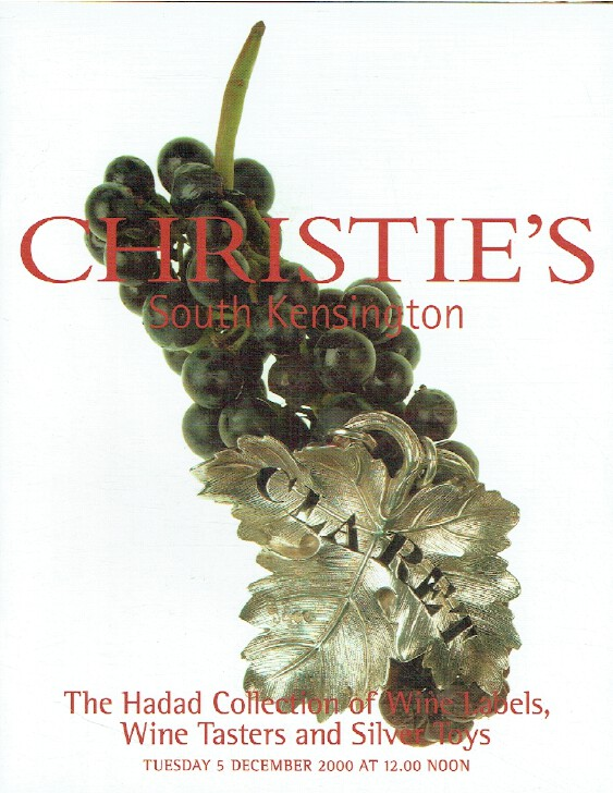 Christie's December 2000 Wine Labels, Wine Tasters & Silver Toys - Hadad