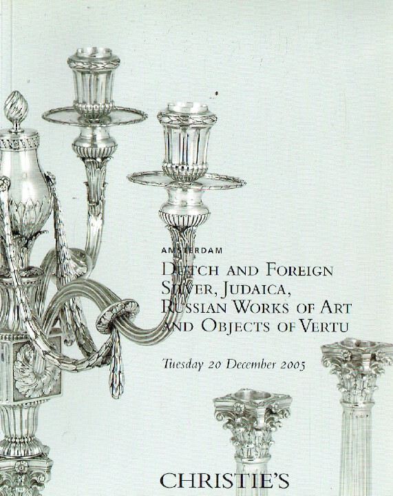 Christies December 2005 Russian WoA, Dutch & Foreign Silver, Judaica