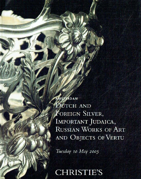 Christies May 2005 Russian WoA, Dutch & Foreign Silver, Judaica