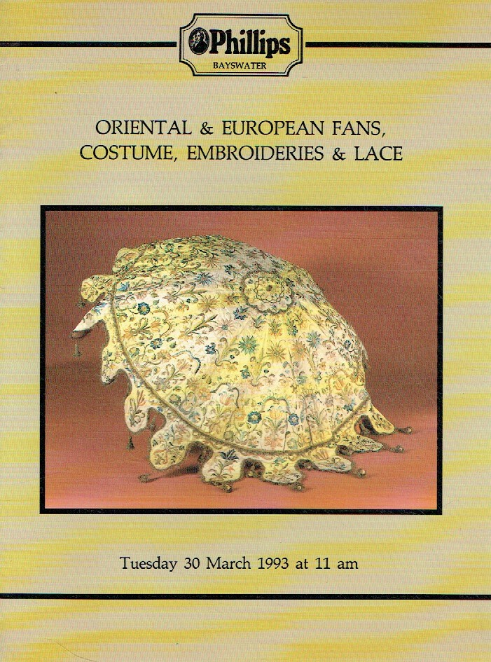 Phillips March 1993 Oriental & European Fans, Costume, Embroideries & Lace