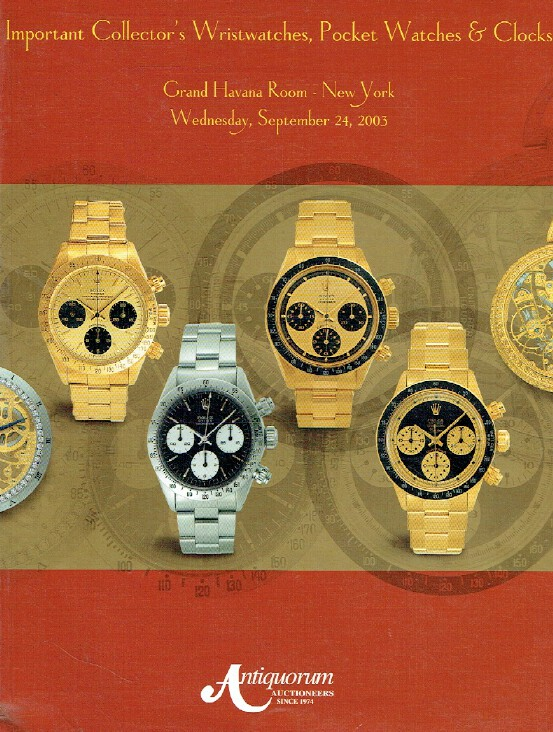 Antiquorum September 2003 Important Wristwatches, Pocket Watches & Clocks