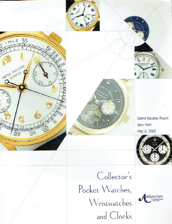 Antiquorum May 2002 Collector's Pocket Watches, Wristwatches & Clocks