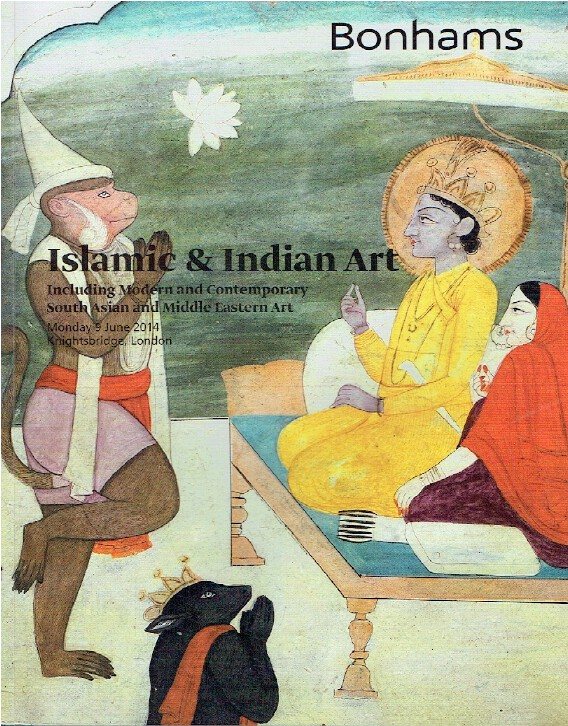 Bonhams June 2014 Islamic & Indian Art inc. Modern and Contemporary ,etc.