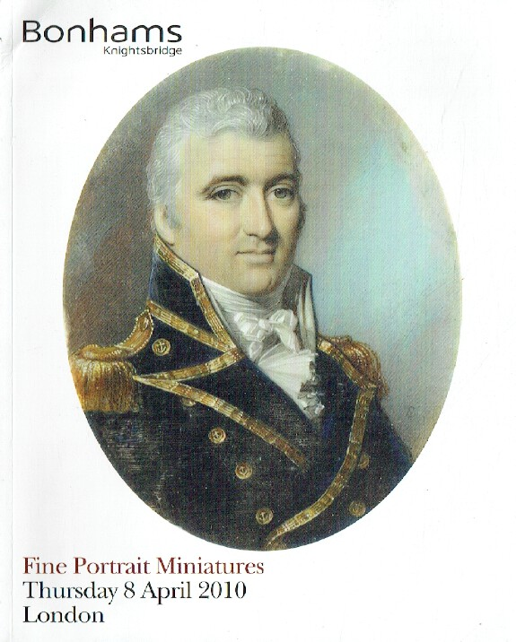 Bonhams April 2010 Fine Portrait Miniatures