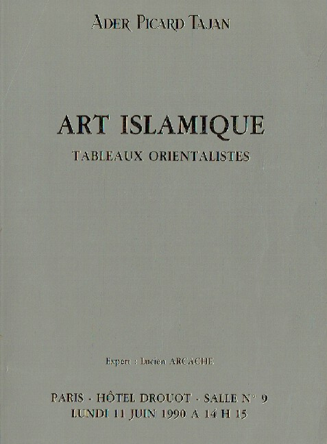 Ader Picard Tajan June 1990 Islamic Art & Orientalist Paintings