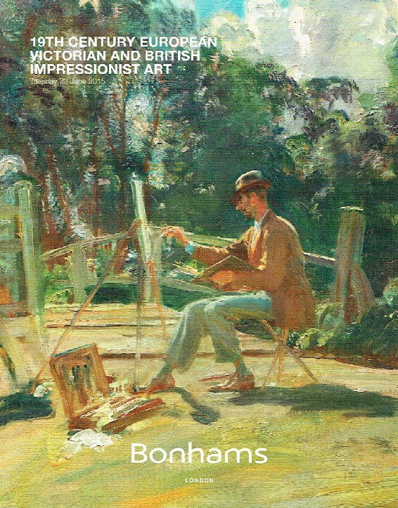 Bonhams June 2015 19th Century European Victorian & British Impressionist Art