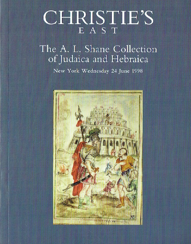 Christies June 1998 The A.L. Shane Collection of Judaica & Hebraica