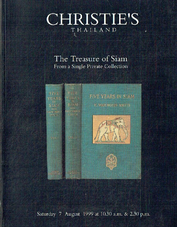 Christies August 1999 Treasure of Siam from a Single Private Collection
