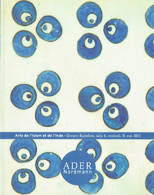 Ader Nordmann May 2013 Islamic & Indian Art