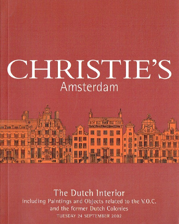 Christies September 2002 The Dutch Interiors inc. Paintings and Objects related