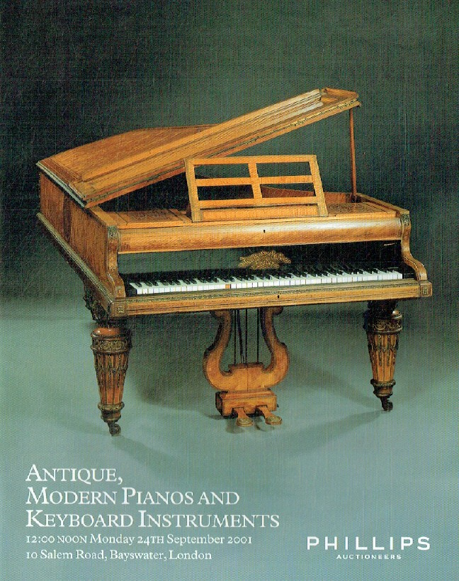 Phillips September 2001 Antique, Modern Pianos & Keyboard Instruments