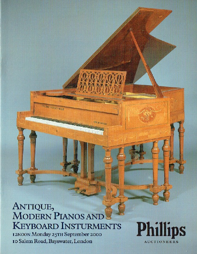 Phillips September 2000 Antique, Modern Pianos & Keyboard Instruments