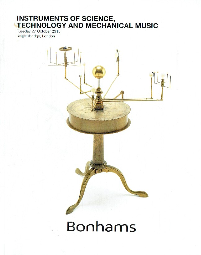 Bonhams October 2015 Instruments of Science, Technology & Mechanical Music