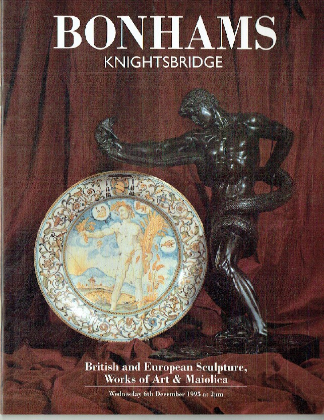 Bonhams December 1995 British & European Sculpture, WOA & Maiolica