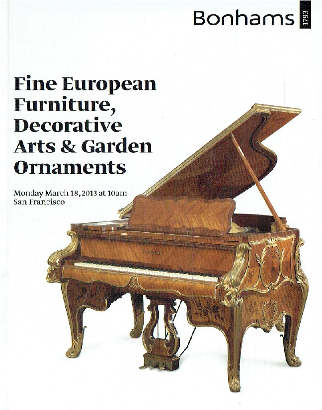 Bonhams March 2013 Fine European Furniture, Decorative Arts & Garden Ornaments