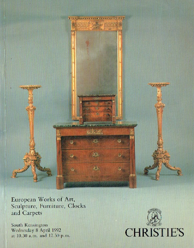 Christies April 1992 European WOA, Sculpture, Furniture, Clocks & Carpets