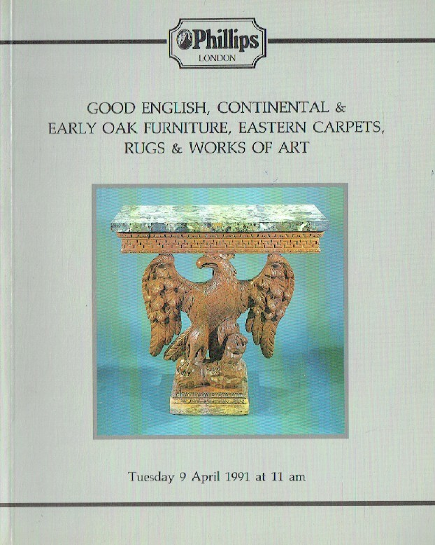 Phillips April 1991 Good English, Continental & Early Oak Furniture, Eastern Car