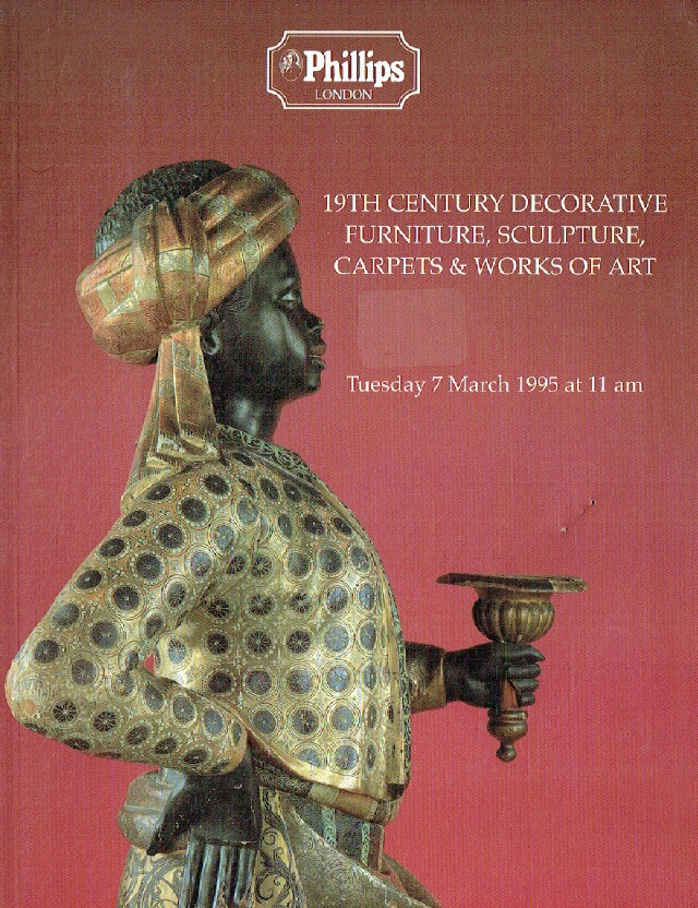 Phillips March 1995 19th Century Decorative Furniture, Sculpture, Carpets and Wo