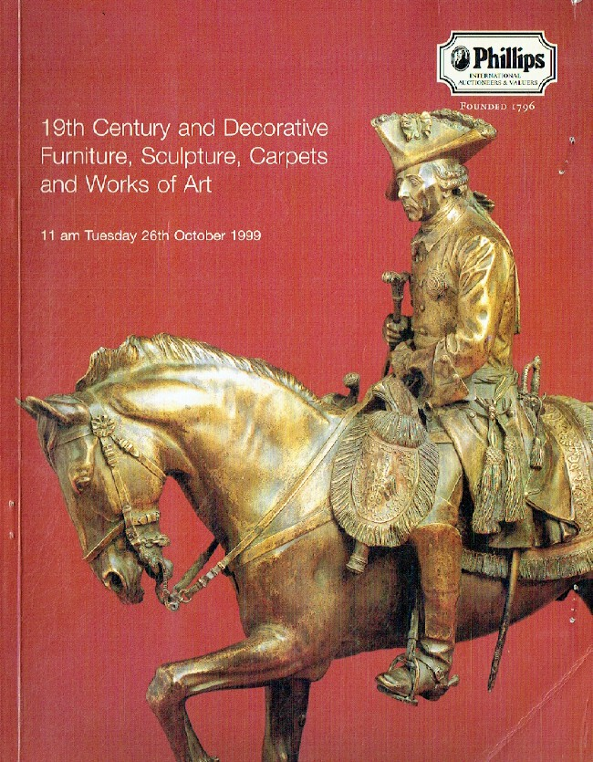 Phillips October 1999 19th Century & Decorative Furniture, Sculpture, Carpets an