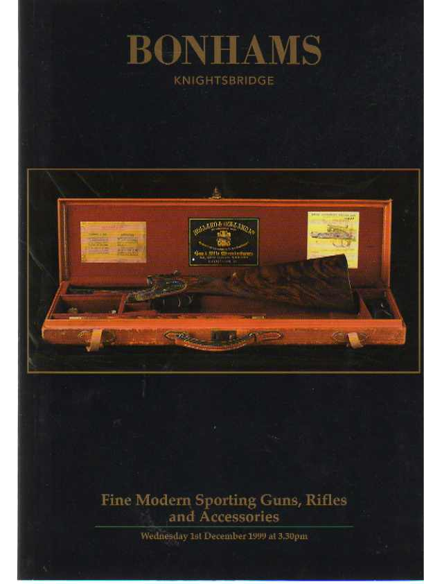 Bonhams 1999 Fine Modern Sporting Guns, Rifles and Accessories