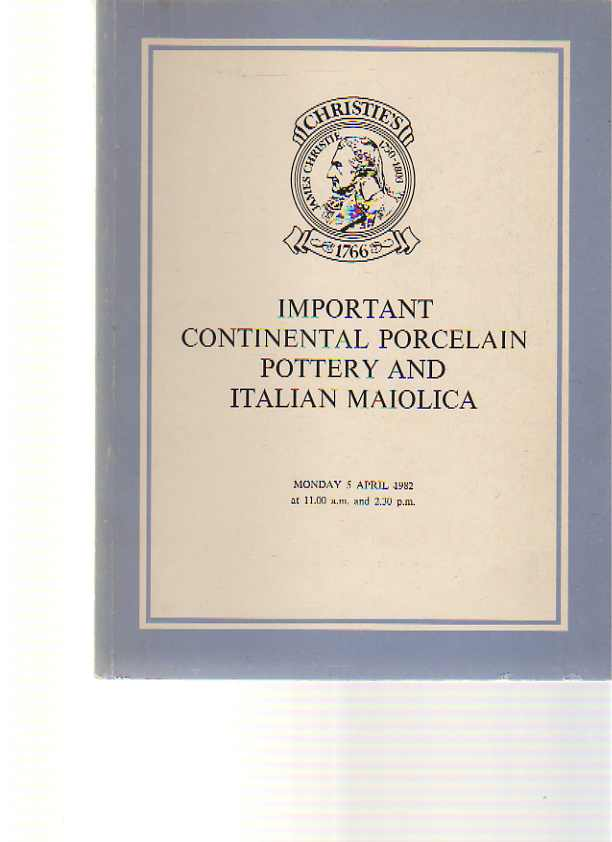 Christies 1982 Important Continental Pottery & Italian Maiolica