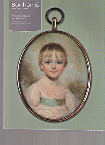Bonhams July 2003 Portrait Miniatures & Silhouettes