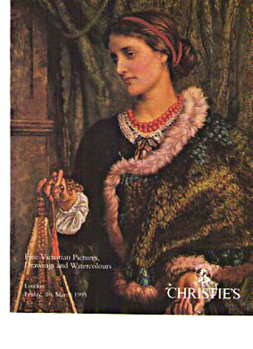 Christies March 1995 Fine Victorian Pictures, Drawings & Watercolours