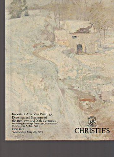Christies May 1991 Important American Paintings 18th 19th & 20th C