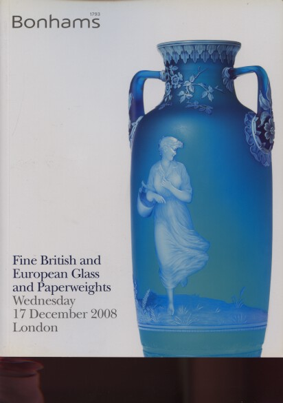 Bonhams 2008 Fine British & European Glass & Paperweights