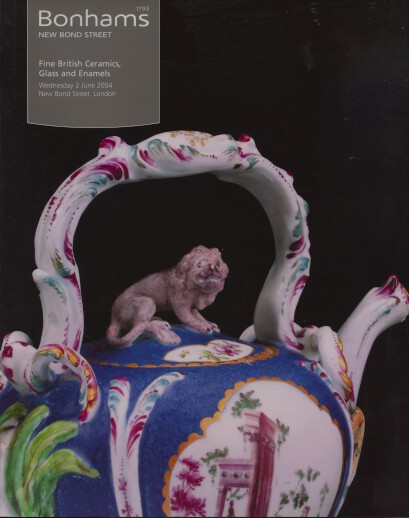 Bonhams 2004 Fine British Ceramics, Glass and Enamels