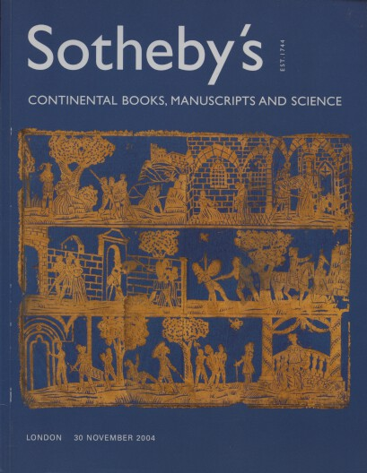 Sothebys November 2004 Continental Books, Manuscripts and Science