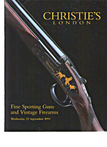 Christies 1999 Exceptional Sporting Guns and Vintage Firearms