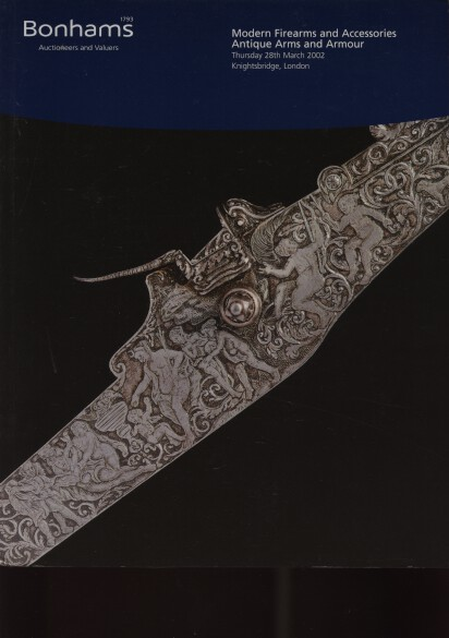 Bonhams 2002 Modern Firearms, Antique Arms & Armour